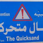"Warnschild ""Qicksand"""